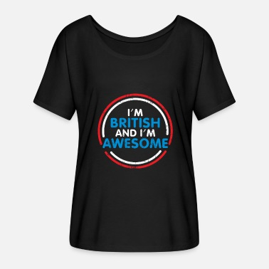I Am London I am British and I am a great gift - Women's Batwing-Sleeve T-Shirt by Bella + Canvas