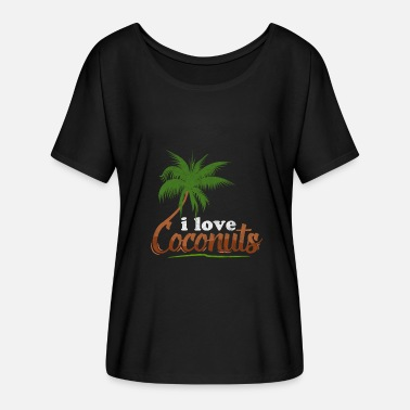 I Love Coconut I love I love Coconuts Coconut Palm Coconut - Women's Batwing-Sleeve T-Shirt by Bella + Canvas