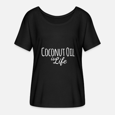 I Love Coconut Coconut Oil is Life Vegan Vegetarian Quote - Women's Batwing-Sleeve T-Shirt by Bella + Canvas