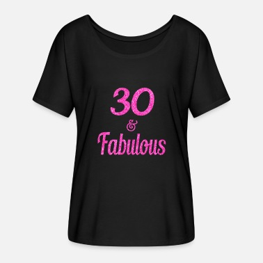 30th Fabulous 30 and Fabulous - Women's Batwing-Sleeve T-Shirt by Bella + Canvas