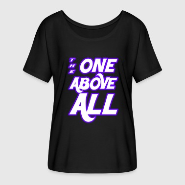 The one above all - Frauen T-Shirt mit Fledermausärmeln von Bella + Canvas