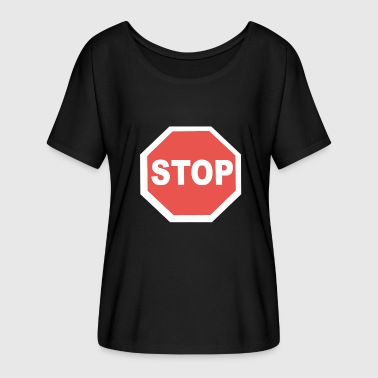 Stop - Women's Batwing-Sleeve T-Shirt by Bella + Canvas