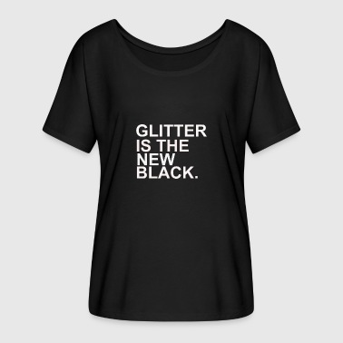 Gay Glitter Glitter black disguise theater drag queen - Women's Batwing-Sleeve T-Shirt by Bella + Canvas