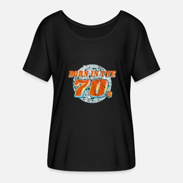 Seventies Born in the seventies. Seventies! - Women's Batwing T-Shirt