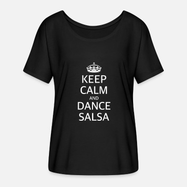 Spanish Salsa SALSA KEEP CALM DANCE SALSA DANCING SPAIN - Women's Batwing-Sleeve T-Shirt by Bella + Canvas