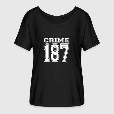 Crime 187 crime street criminal mafia - Women's Batwing-Sleeve T-Shirt by Bella + Canvas