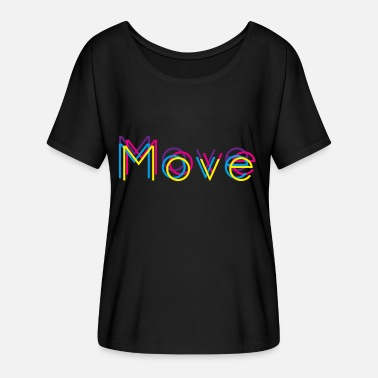 Moving move - Women's Batwing-Sleeve T-Shirt by Bella + Canvas