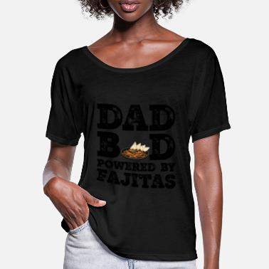 Sarkastisch Dad Bod Powered By Fajitas Vaterfigur Geschenke - Frauen Fledermaus T-Shirt