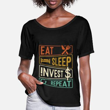 Dollar Sign Eat Sleep Invest Repeat - investor - Women's Batwing T-Shirt