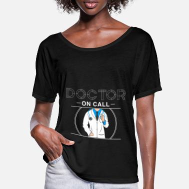 Doctor On Call Doctor on call - Women's Batwing T-Shirt