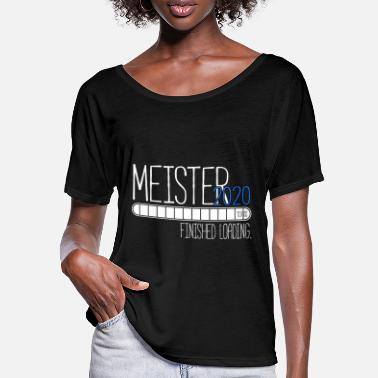 Meister Meister 2020 Finished Loading. - Frauen Fledermaus T-Shirt