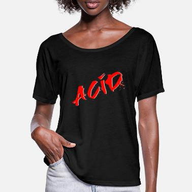 Acid House Acid - Techno - acid house - Acid Rap - Frauen Fledermaus T-Shirt