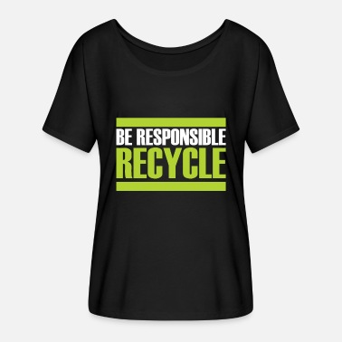 Sustainability Recycling gift sustainability sustainable - Women's Batwing T-Shirt