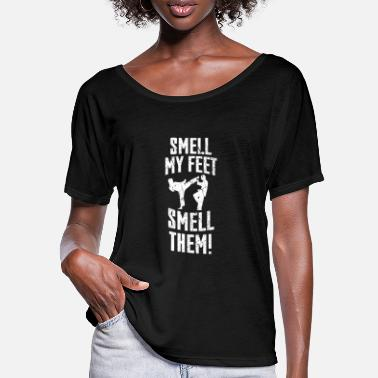 Smell Smell My Feet Smell Them - Women's Batwing T-Shirt