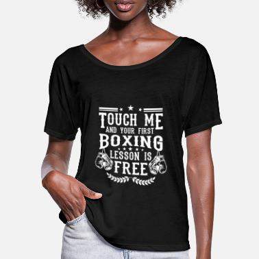 Boxing Touch me and your first boxing lesson is free - Naisten lepakkohihainen t-paita