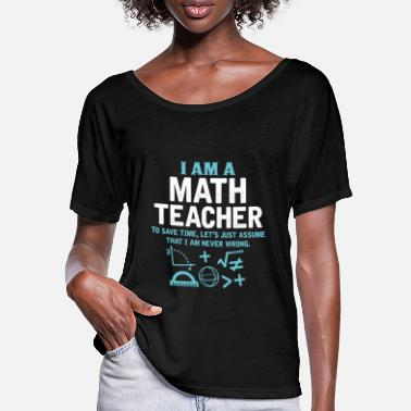 Everyday I Am A Math Teacher - Women's Batwing T-Shirt