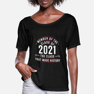 Member of the class from 2021 - Women's Batwing T-Shirt