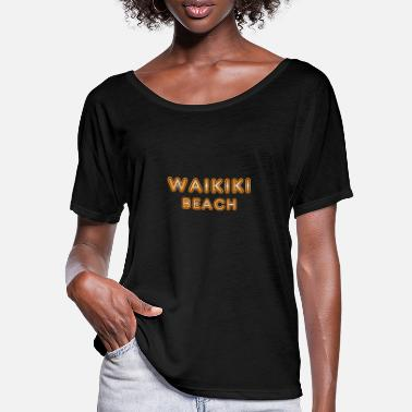 Waikiki Beach WAIKIKI Beach HAWAII - Frauen Fledermaus T-Shirt