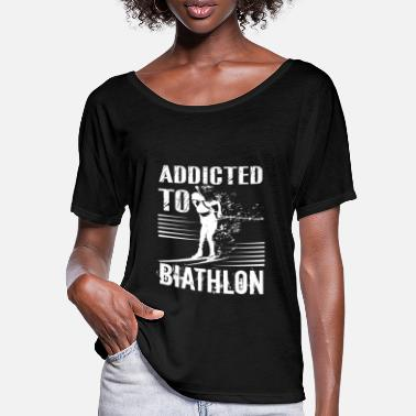 Biathlon Biathlon Addicted To Biathlon - Women's Batwing T-Shirt