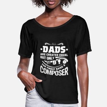 Composer Composer Composer Dad - Women's Batwing T-Shirt