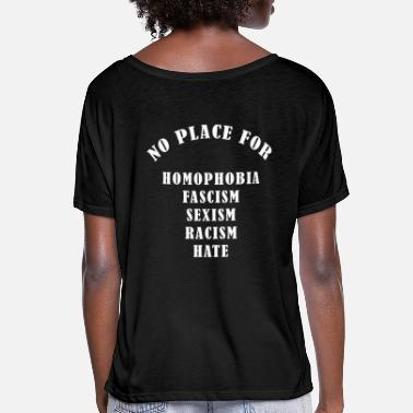 Stand NO PLACE FOR cool gift statement hate - Women's Batwing T-Shirt