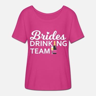 Brides Drinking Team Brides Drinking Team (white) - Women's Batwing-Sleeve T-Shirt by Bella + Canvas