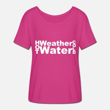 Weather Weather - Women's Batwing T-Shirt