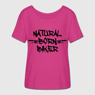 Natural Born Biker - Women's Batwing-Sleeve T-Shirt by Bella + Canvas