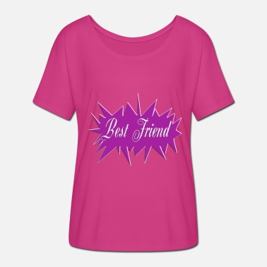 Bff Best Friend Friend Friend Friend BFF - Women's Batwing-Sleeve T-Shirt by Bella + Canvas