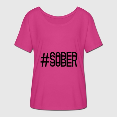 Sober SOBER - Women's Batwing-Sleeve T-Shirt by Bella + Canvas