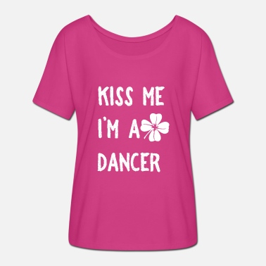 Drowning The Shamrock Kiss Me I'm A Dancer With Shamrock St Patrick - Women's Batwing T-Shirt