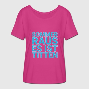 Tits Out Summer out it's tits - Women's Batwing-Sleeve T-Shirt by Bella + Canvas