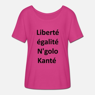 Liberty equality N'golo Kanté - Women's Batwing-Sleeve T-Shirt by Bella + Canvas