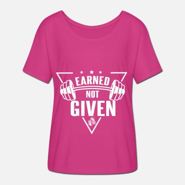 To Earn Earned Not Given No. 8th - Women's Batwing T-Shirt