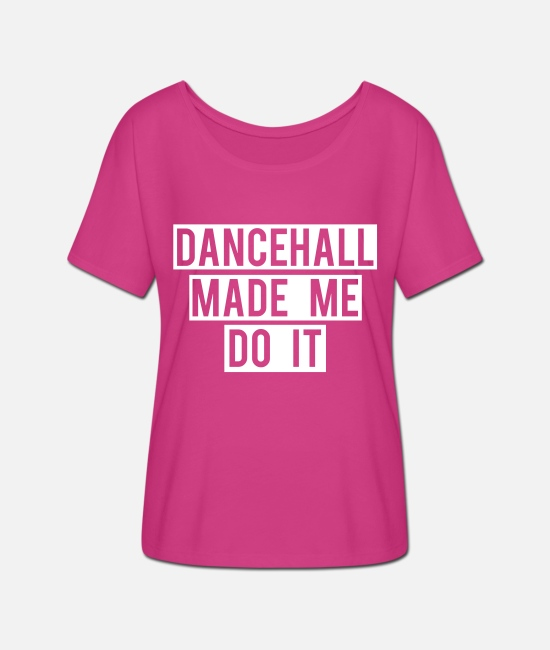 Rasta T-Shirts - DANCEHALL MADE ME DO IT - Women's Batwing T-Shirt fuchsia red