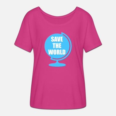 Save The World Save The World - Women's Batwing T-Shirt