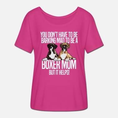Boxer Boxer Dog Mom Funny Design - Boxer Mom - Women's Batwing T-Shirt