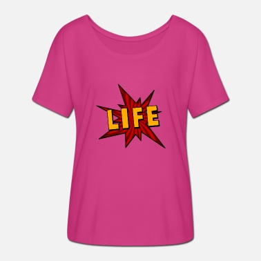 Life - Comic - Women's Batwing T-Shirt
