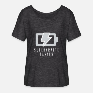 Fill Up fill up with superpowers - Women's Batwing-Sleeve T-Shirt by Bella + Canvas