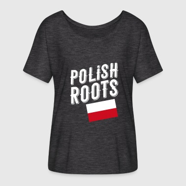 Polish polish roots - Women's Batwing-Sleeve T-Shirt by Bella + Canvas