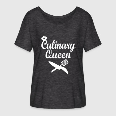 Culinary Culinary Queen - Women's Batwing-Sleeve T-Shirt by Bella + Canvas