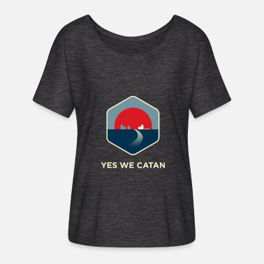 Obama Yes We Can Yes We Catan - Maglietta da donna con maniche a pipistrello di Bella + Canvas