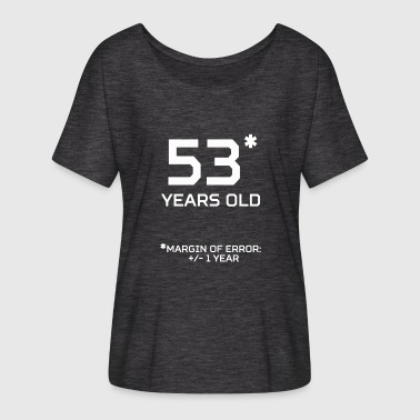 Margin 53 Years Old Margin 1 Year - Women's Batwing-Sleeve T-Shirt by Bella + Canvas