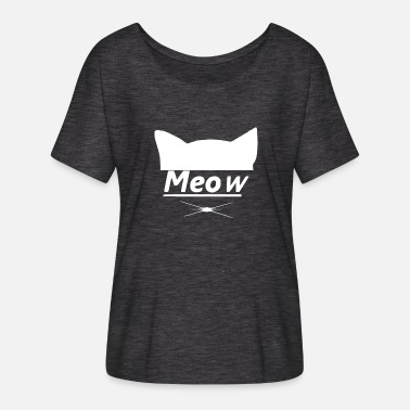 Meow Meow Cat Cats Cat Meow Meow - Women's Batwing-Sleeve T-Shirt by Bella + Canvas
