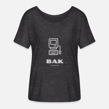 Back Chat BAK - Back at keyboard - Women's Batwing-Sleeve T-Shirt by Bella + Canvas