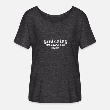 Best Gardener Gardening Gardening is the best therapy - Women's Batwing-Sleeve T-Shirt by Bella + Canvas