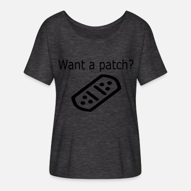 Patches Vil du have en patch? - Dame T-shirt med flagermusærmer fra Bella + Canvas
