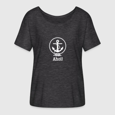Hello Sailor Ahoy sailor - Women's Batwing-Sleeve T-Shirt by Bella + Canvas