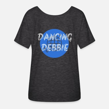 Debbie Dancing Debbie - Women's Batwing-Sleeve T-Shirt by Bella + Canvas