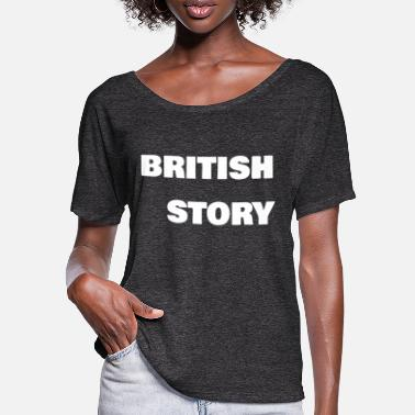 Story British Story - Frauen Fledermaus T-Shirt
